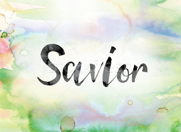 Savior Colorful Watercolor and Ink Word Art Stock photo © enterlinedesign