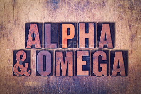 Stock photo: Alpha and Omega Theme Letterpress Word on Wood Background