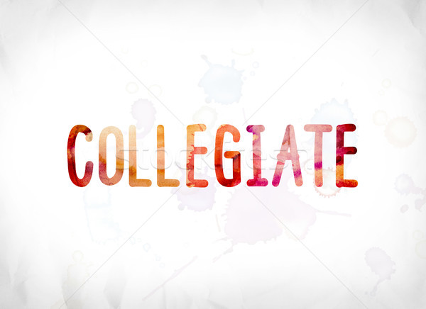 Collegiate Concept Painted Watercolor Word Art Stock photo © enterlinedesign