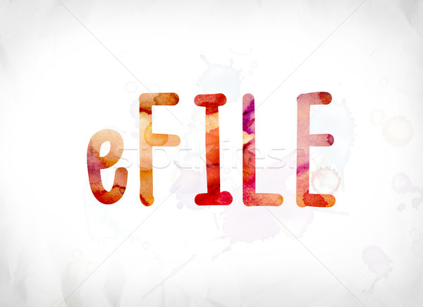Stock photo: eFile Concept Painted Watercolor Word Art