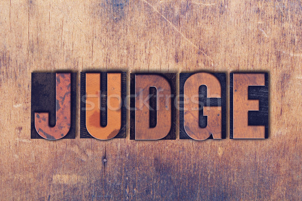 Judge Theme Letterpress Word on Wood Background Stock photo © enterlinedesign