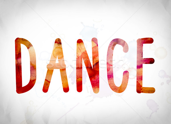 Dance Concept Watercolor Word Art Stock photo © enterlinedesign