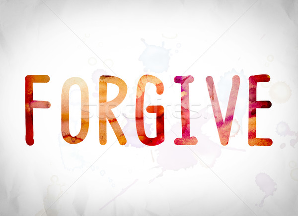 Forgive Concept Watercolor Word Art Stock photo © enterlinedesign