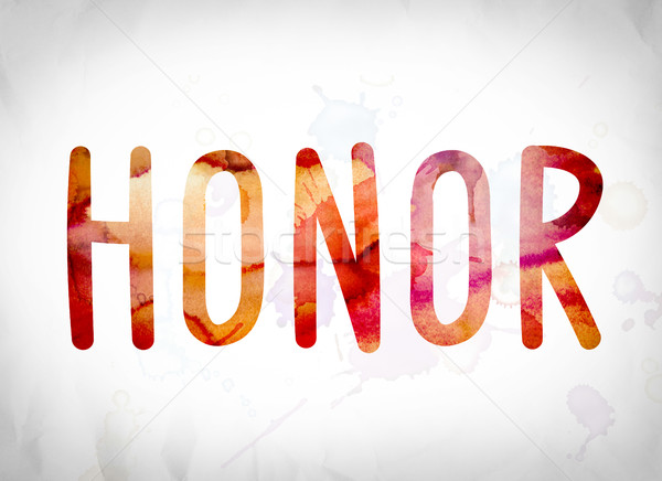 Honor Concept Watercolor Word Art Stock photo © enterlinedesign