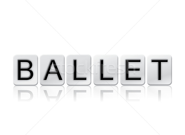 Ballet Isolated Tiled Letters Concept and Theme Stock photo © enterlinedesign