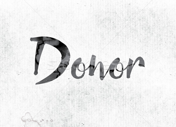 Donor Concept Painted in Ink Stock photo © enterlinedesign