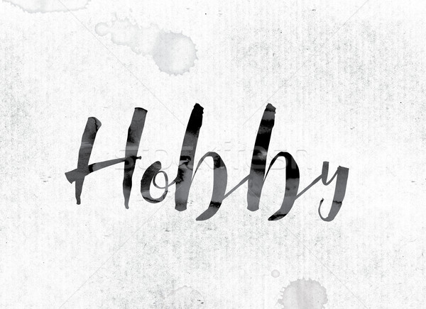 Hobby Concept Painted in Ink Stock photo © enterlinedesign