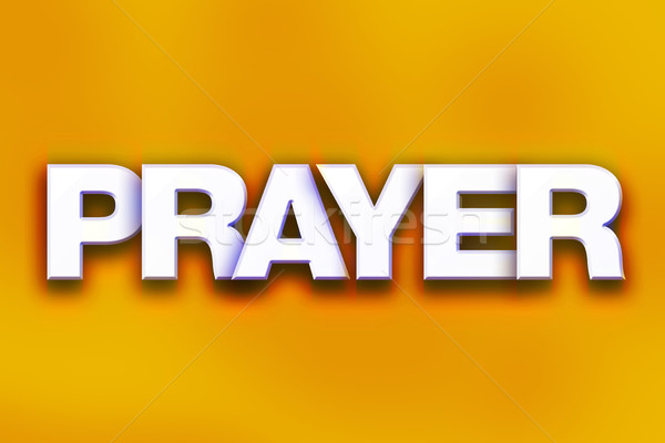 Prayer Concept Colorful Word Art Stock photo © enterlinedesign