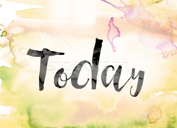 Vandaag kleurrijk aquarel inkt woord kunst Stockfoto © enterlinedesign