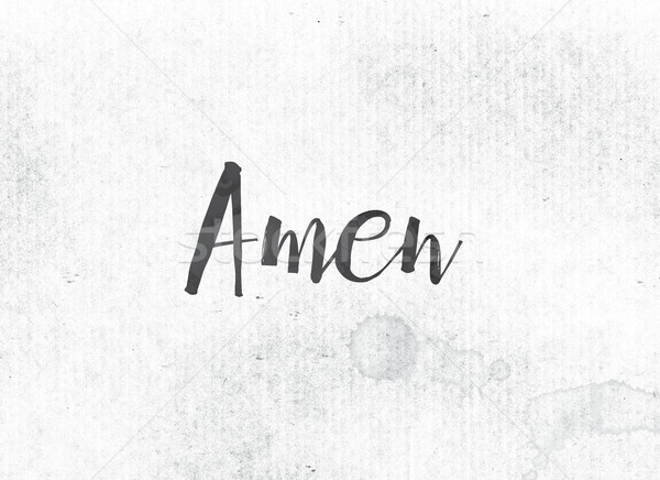Amen Concept Painted Ink Word and Theme Stock photo © enterlinedesign