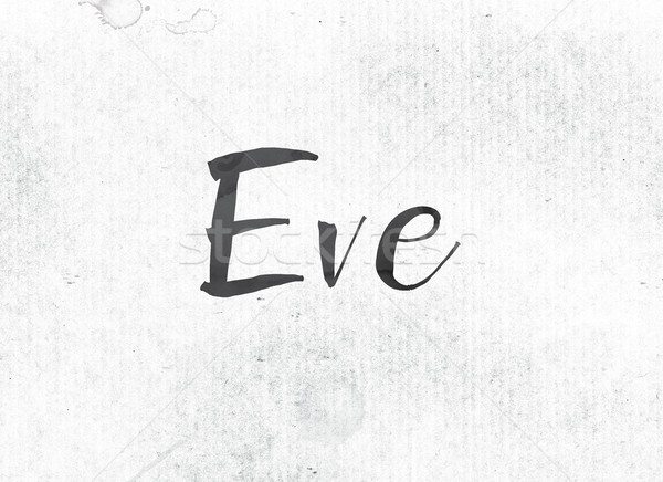 Eve Concept Painted Ink Word and Theme Stock photo © enterlinedesign