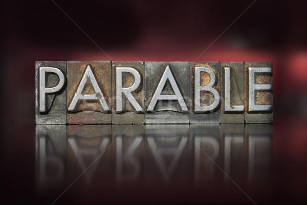 Parable Letterpress Stock photo © enterlinedesign