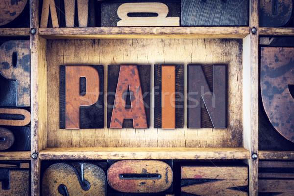 Pain Concept Letterpress Type Stock photo © enterlinedesign