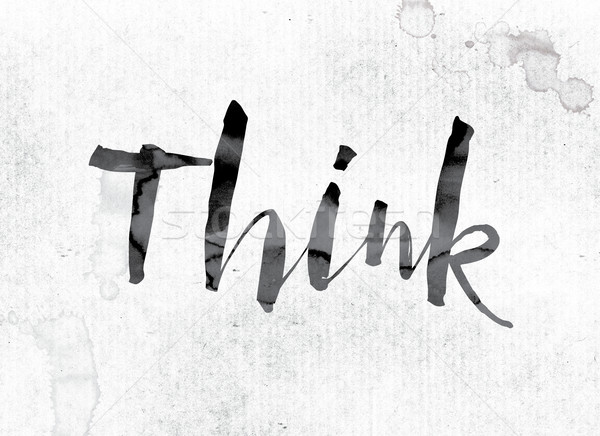 Think Concept Painted in Ink Stock photo © enterlinedesign