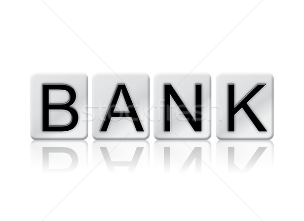 Bank Concept Tiled Word Isolated on White Stock photo © enterlinedesign