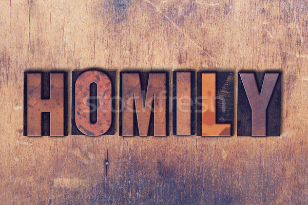 Homily Theme Letterpress Word on Wood Background Stock photo © enterlinedesign