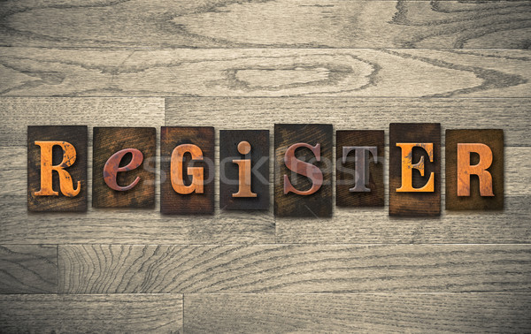 Register Wooden Letterpress Concept Stock photo © enterlinedesign