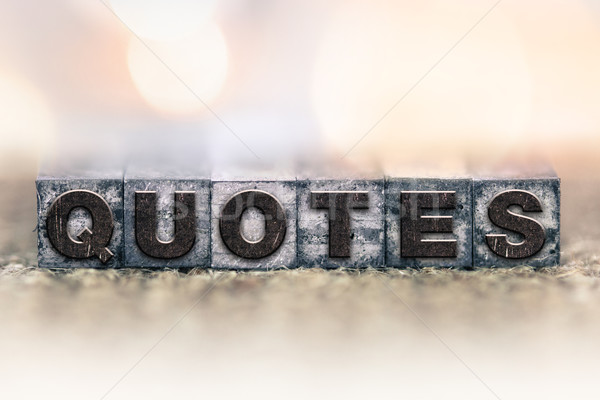 Quotes Concept Vintage Letterpress Type Stock photo © enterlinedesign