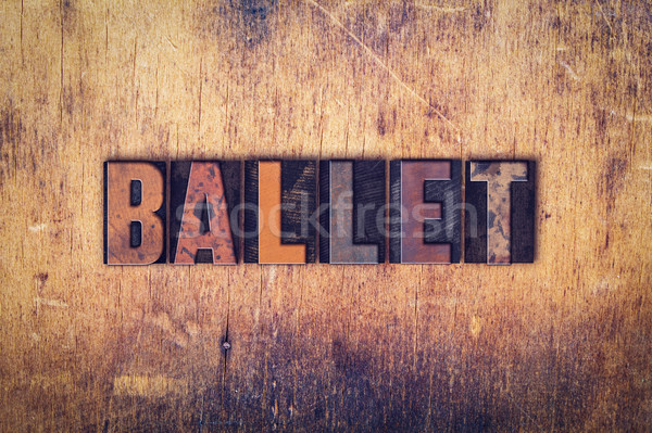 Ballet Concept Wooden Letterpress Type Stock photo © enterlinedesign