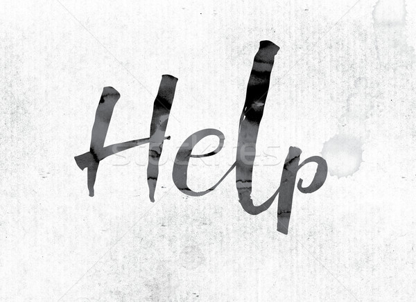 Help Concept Painted in Ink Stock photo © enterlinedesign