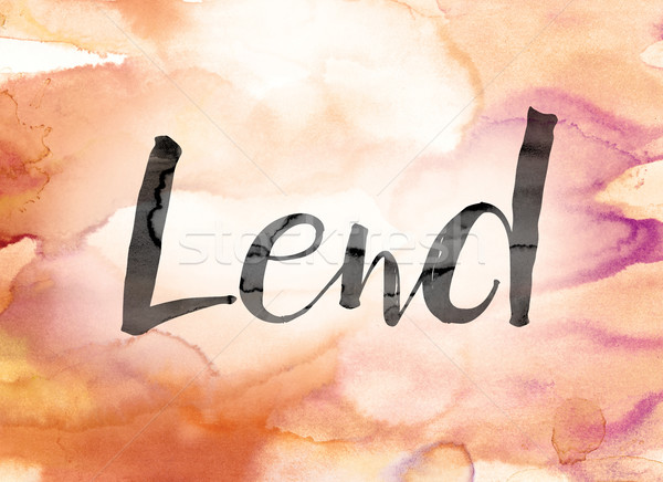 Lend Colorful Watercolor and Ink Word Art Stock photo © enterlinedesign