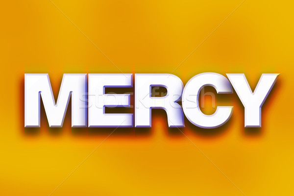 Mercy Concept Colorful Word Art Stock photo © enterlinedesign
