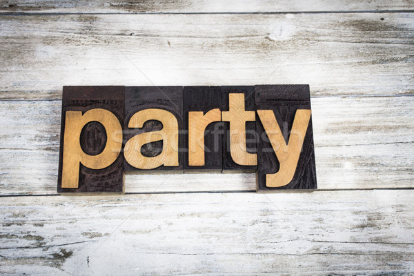 Party Letterpress Word on Wooden Background Stock photo © enterlinedesign