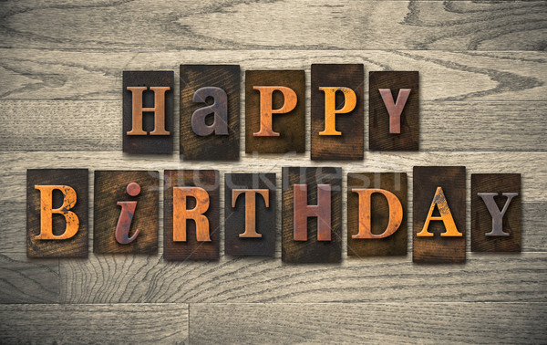 Stock photo: Happy Birthday Wooden Letterpress Concept