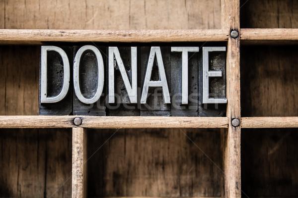 Donate Letterpress Type in Drawer Stock photo © enterlinedesign
