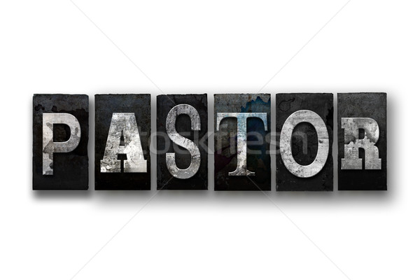 Pastor Concept Isolated Letterpress Type Stock photo © enterlinedesign