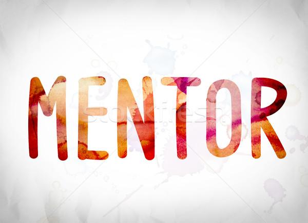 Mentor Concept Watercolor Word Art Stock photo © enterlinedesign
