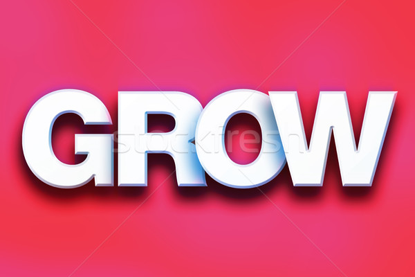 Grow Concept Colorful Word Art Stock photo © enterlinedesign