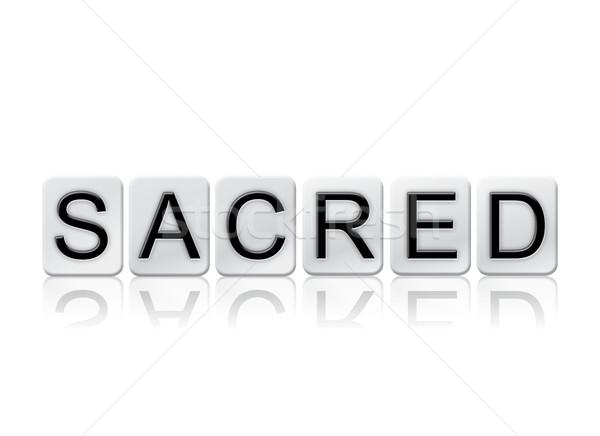 Photo stock: Sacré · isolé · carrelage · lettres · mot · écrit