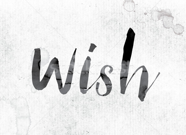 Wish Concept Painted in Ink Stock photo © enterlinedesign