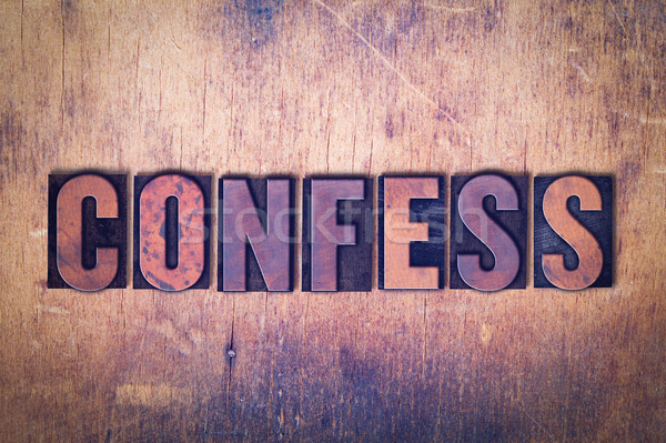 Confess Theme Letterpress Word on Wood Background Stock photo © enterlinedesign