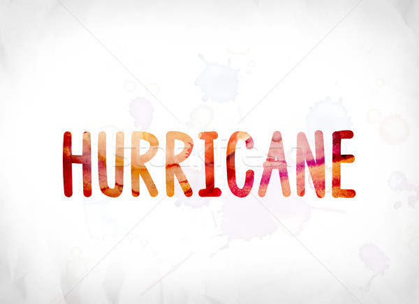 Hurricane Concept Painted Watercolor Word Art Stock photo © enterlinedesign