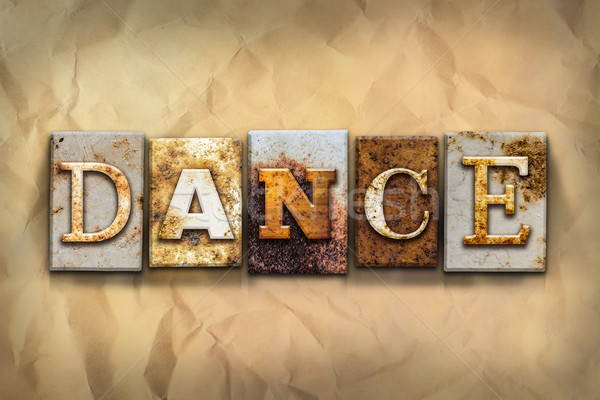 Dance Concept Rusted Metal Type Stock photo © enterlinedesign