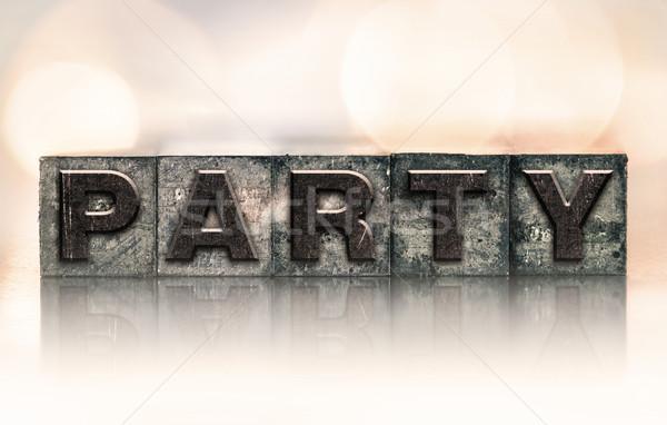Party Concept Vintage Letterpress Type Stock photo © enterlinedesign