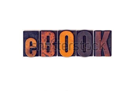Ebook isolado tipo palavra escrito Foto stock © enterlinedesign