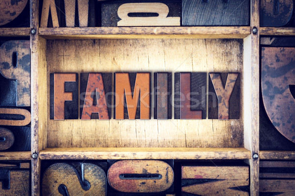 Family Concept Letterpress Type Stock photo © enterlinedesign
