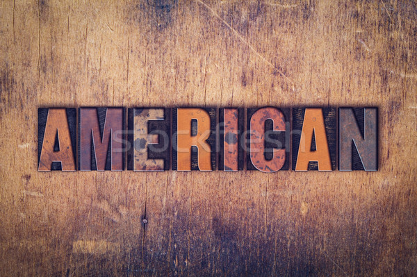 Stock photo: American  Concept Wooden Letterpress Type