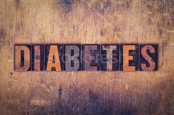 Cukorbetegség fából készült magasnyomás szó írott Stock fotó © enterlinedesign