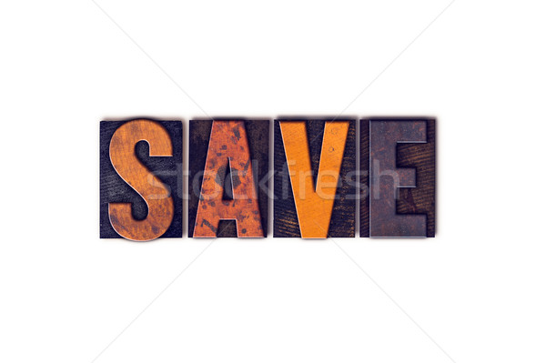 Save Concept Isolated Letterpress Type Stock photo © enterlinedesign