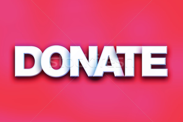 Donate Concept Colorful Word Art Stock photo © enterlinedesign