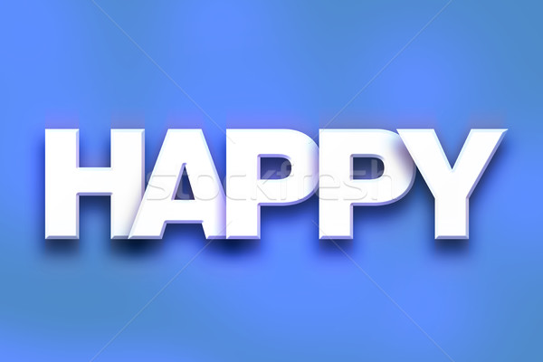 Happy Concept Colorful Word Art Stock photo © enterlinedesign