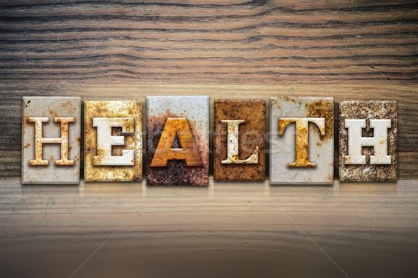 Health Concept Letterpress Theme Stock photo © enterlinedesign