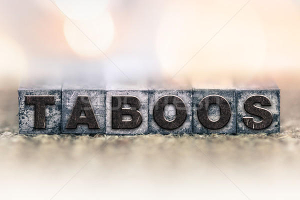Taboos Concept Vintage Letterpress Type Stock photo © enterlinedesign