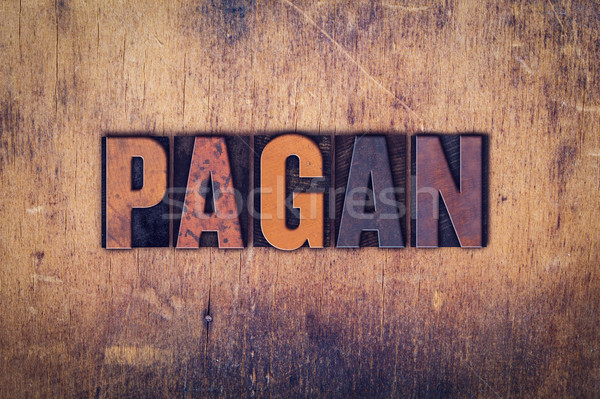Pagan Concept Wooden Letterpress Type Stock photo © enterlinedesign