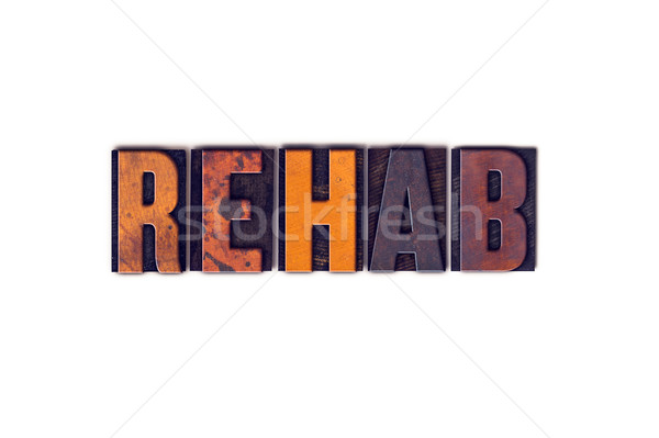 Rehab Concept Isolated Letterpress Type Stock photo © enterlinedesign