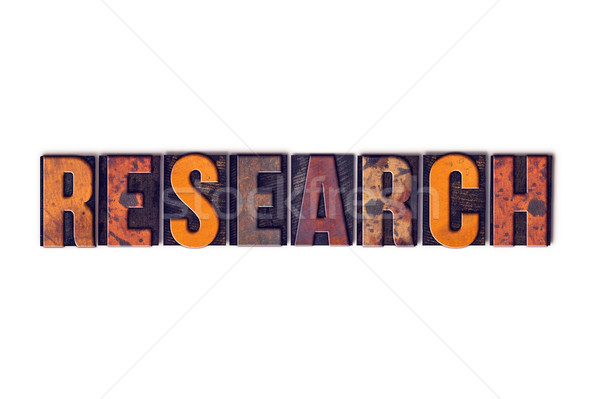 Research Concept Isolated Letterpress Type Stock photo © enterlinedesign